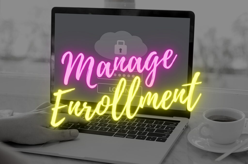 Manage Enrollment Button