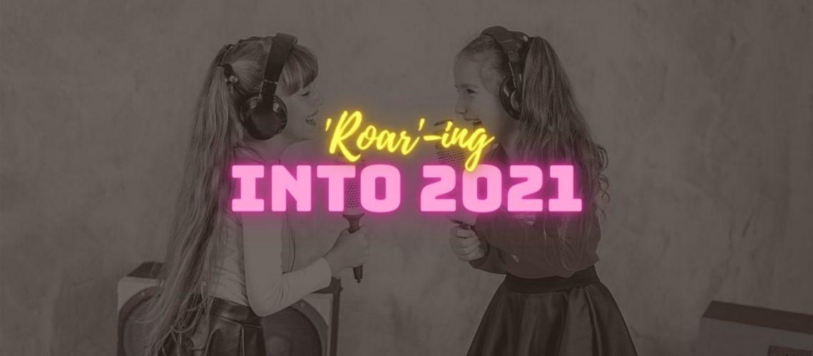 'Roar'-ing into 2021-min