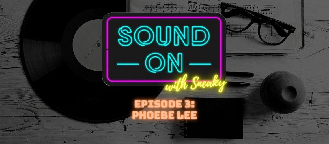 Sound On - Phoebe Lee - Post Image-min